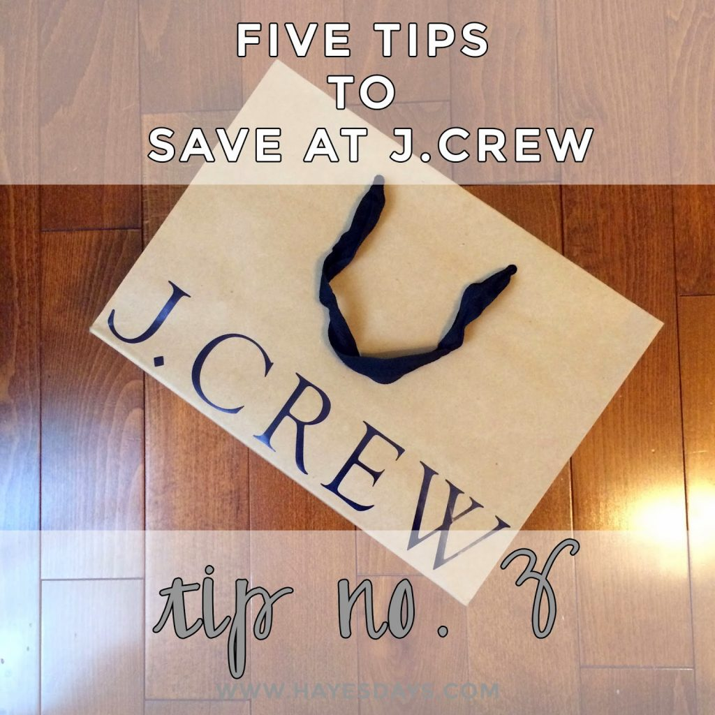 five tips to save at J.Crew tip #5 :: www.hayesdays.com