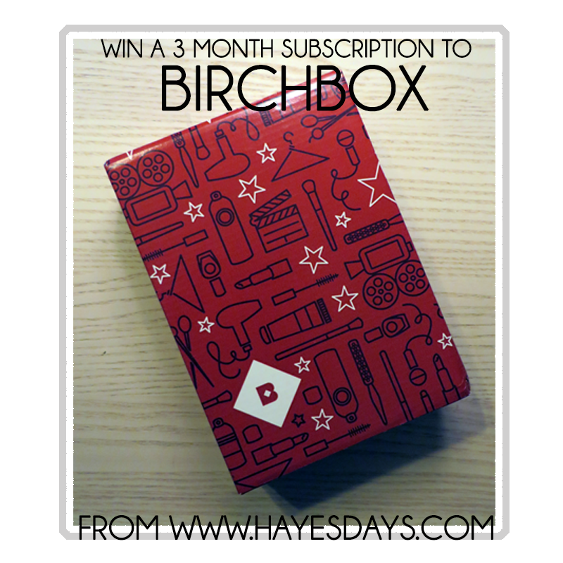 Win a 3 month subscription to BIRCHBOX from www.hayesdays.com {Ends Feb. 26}