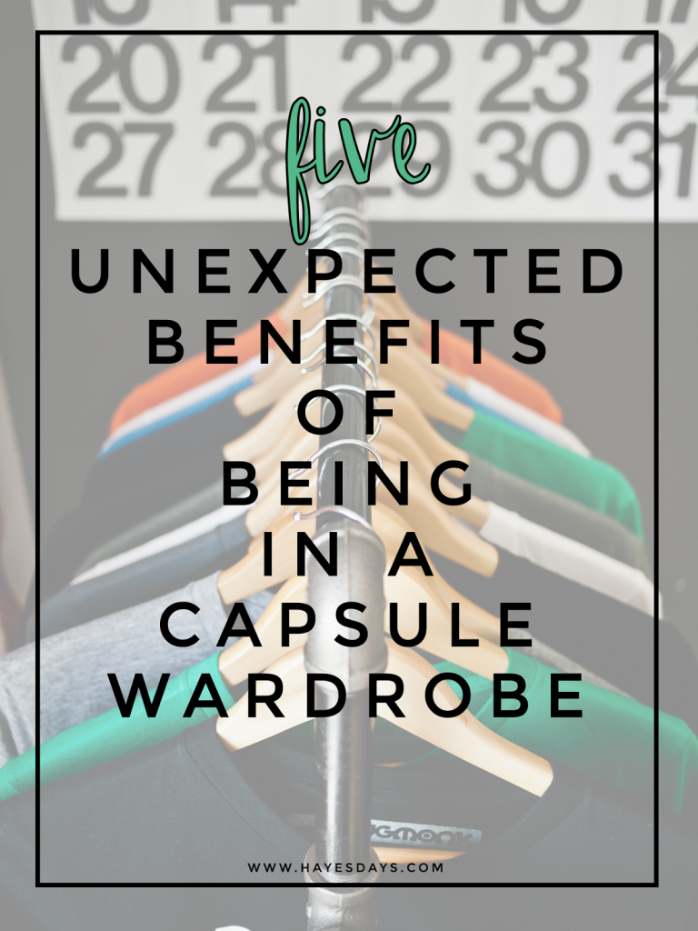 5 unexpected benefits of a capsule wardrobe :: www.hayesdays.com