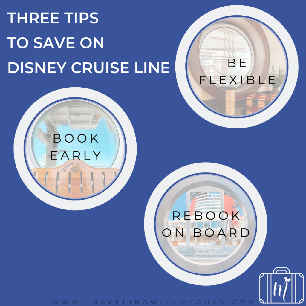 three tips to save on disney cruise line